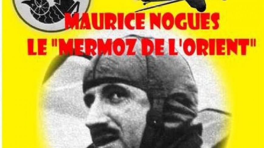 Maurice Noguès, le Mermoz de  l'Orient   JC.RIPOLL