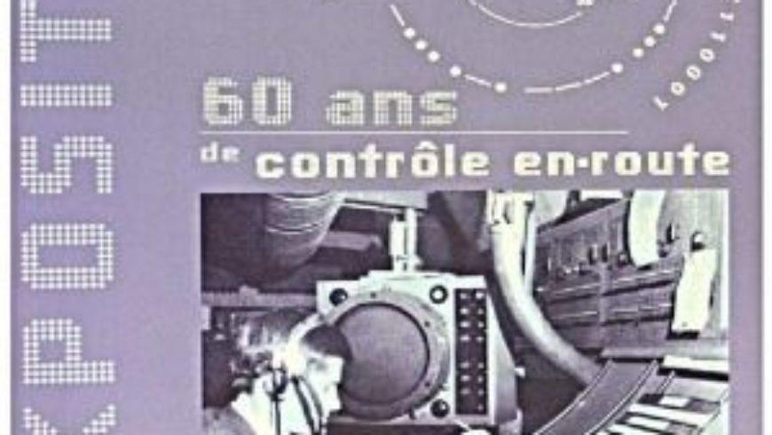 Exposition les 60ans du contrôle aérien